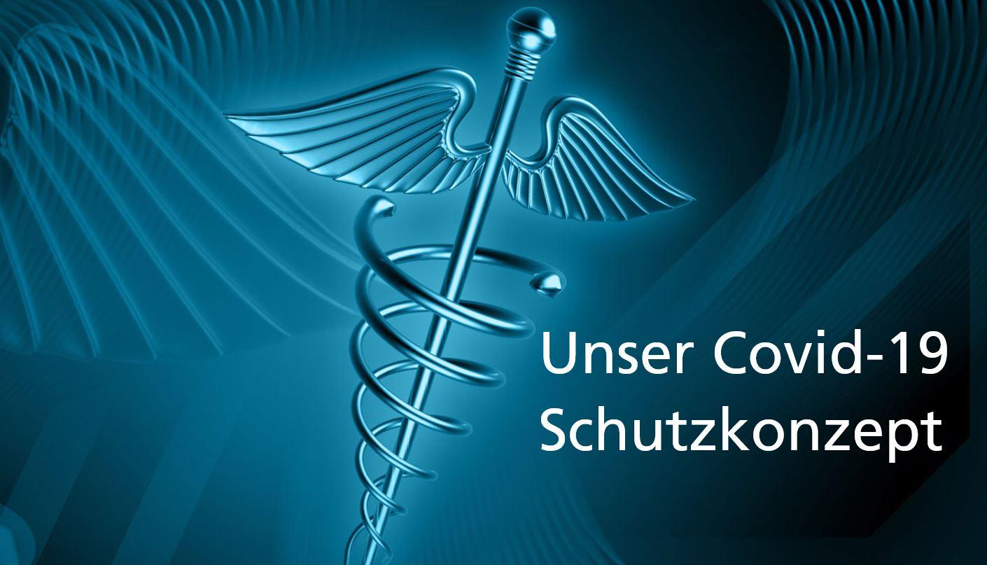 Bild eines Medizinerstabs mit den Worten: Unser Corvid-19 Schutzkonzept